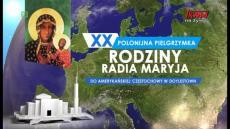 XX Polonijna Pielgrzymka Rodziny Radia Maryja do Sanktuarium w Doylestown
